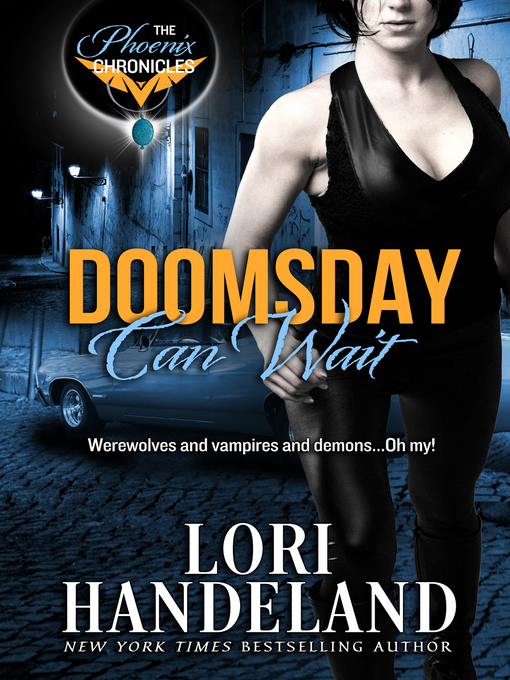 Title details for Doomsday Can Wait by Lori Handeland - Available